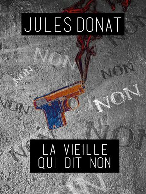 cover image of La vieille qui dit non