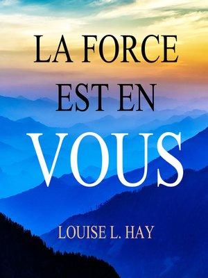 cover image of La force est en vous