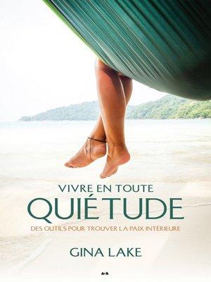 cover image of Vivre en toute quietude