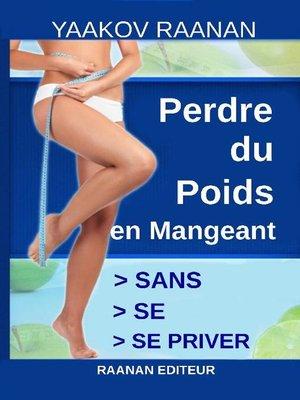cover image of Perdre du poids en mangeant