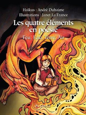 cover image of Les quatre éléments en poésie