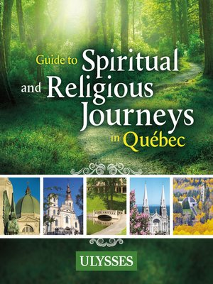 cover image of Guide to Spiritual and Religious Journeys in Québec