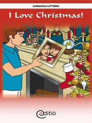 cover image of I Love Christmas!