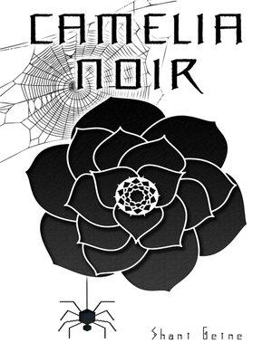 cover image of Camélia Noir