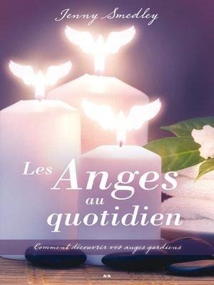 cover image of Les Anges au quotidien