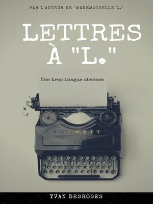 cover image of LETTRES À L.