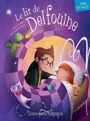 cover image of Le lit de Delfouine