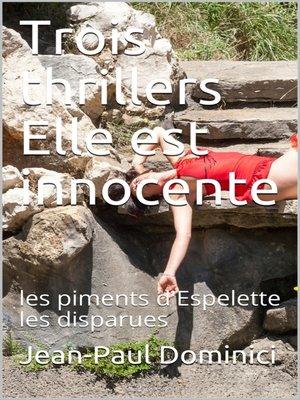 cover image of Rois thrillers. Elle est innocente !