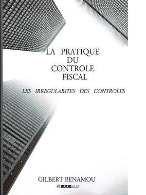 cover image of La pratique du contrôle fiscal