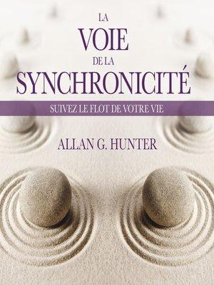 cover image of La Voie de la synchronicité