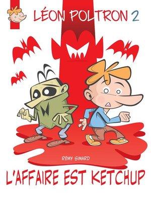 cover image of L'affaire est ketchup