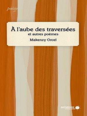 cover image of À l'aube des traversées