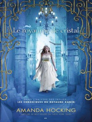cover image of Le royaume de cristal
