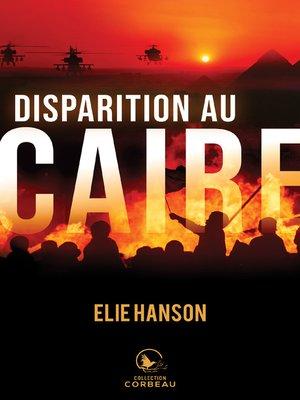 cover image of Disparition au Caire