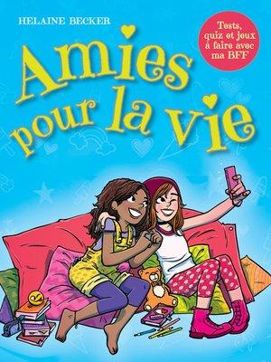 cover image of Amies pour la vie