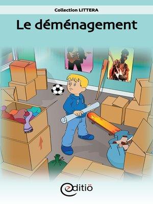 cover image of Le déménagement