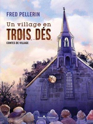 cover image of Un village en trois dés