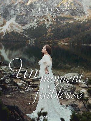cover image of Un moment de faiblesse