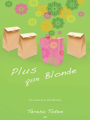 cover image of Plus que Blonde