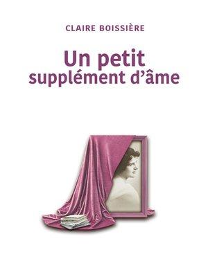 cover image of UN PETIT SUPPLÉMENT D'ÂME