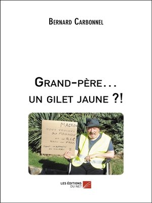 cover image of Grand-père... un gilet jaune ?!