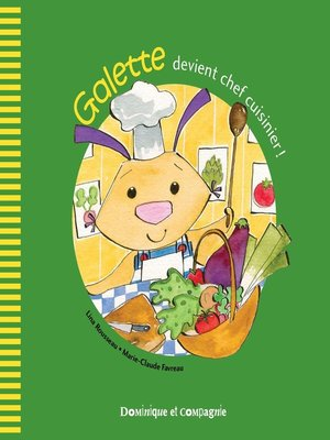 cover image of Galette devient chef cuisinier !