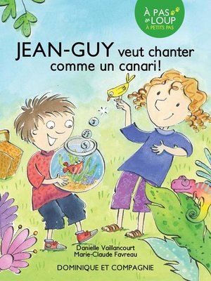 cover image of Jean-Guy veut chanter comme un canari !