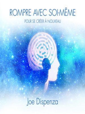 cover image of Rompre avec soi-même