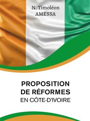 cover image of Proposition de réformes en Côte d'Ivoire