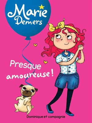 cover image of Presque amoureuse !