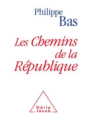 cover image of Les Chemins de la République