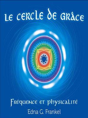 cover image of Le cercle de grâce