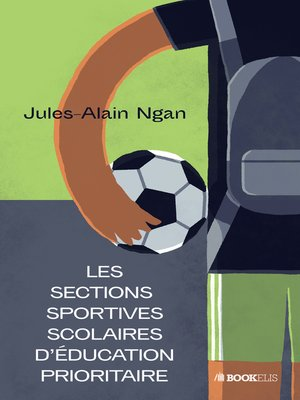 cover image of LES SECTIONS SPORTIVES SCOLAIRES D'ÉDUCATION PRIORITAIRE