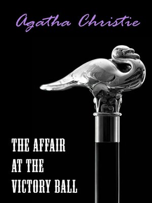 cover image of The Affair at the Victory Ball (A Hercule Poirot Short Story)