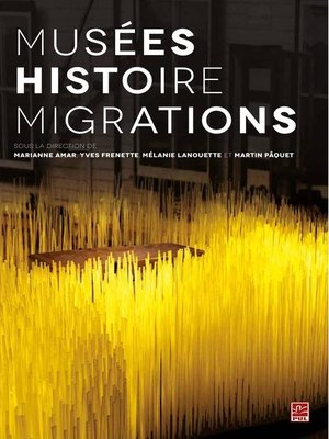 cover image of Musées histoire migrations