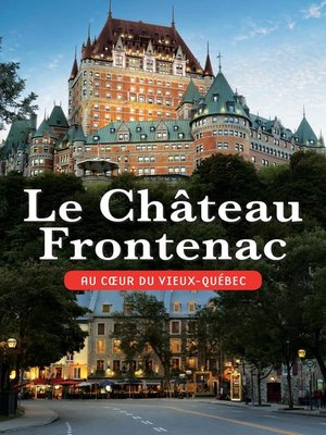 cover image of Le Château Frontenac