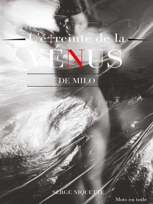 cover image of L'étreinte de la Vénus de Milo