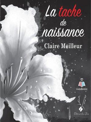 cover image of La tache de naissance