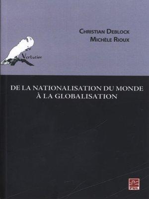 cover image of De la nationalisation du monde à la globalisation