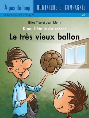 cover image of Le très vieux ballon
