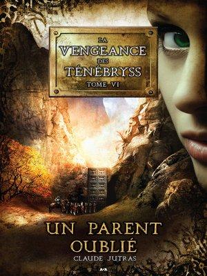 cover image of Un parent oublié