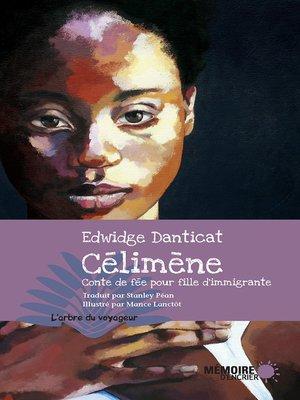 cover image of Célimène. Conte de fée pour fille d'immigrante