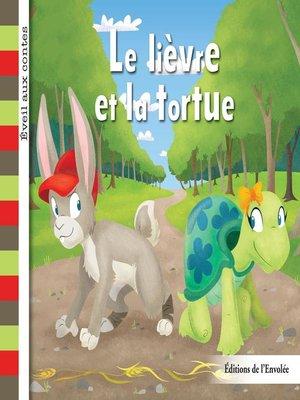 cover image of Le lièvre et tortue