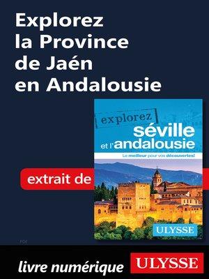 cover image of Explorez la Province de Jaén en Andalousie