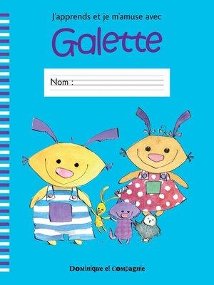 cover image of J'apprends et je m'amuse avec Galette