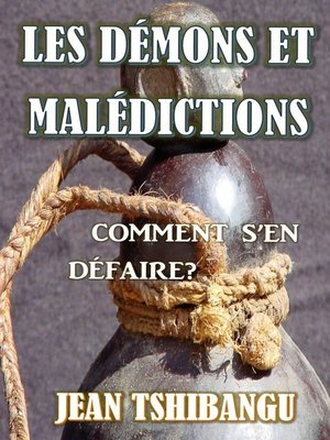 cover image of LES DEMONS &AMP, MALEDICTIONS