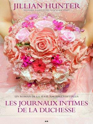 cover image of Les journaux intimes de la duchesse