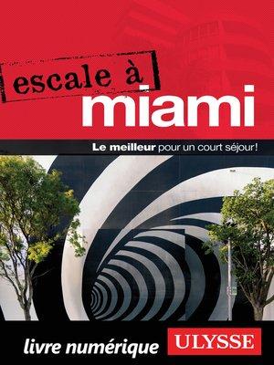 cover image of Escale à Miami