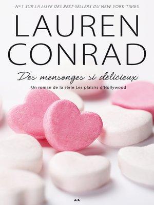 cover image of Des mensonges si délicieux