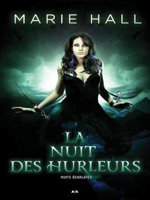 cover image of La nuit des hurleurs
